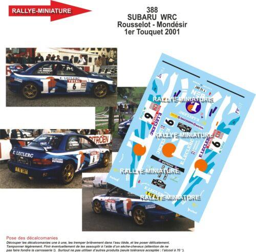 DECALS 1//43 REF 0388 SUBARU IMPREZA WRC ROUSSELOT RALLYE DU TOUQUET 2001 RALLY