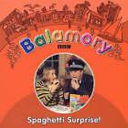 Balamory: Spaghetti Surprise - Storybook by Random House Children's Publishers UK (Paperback, 2005)