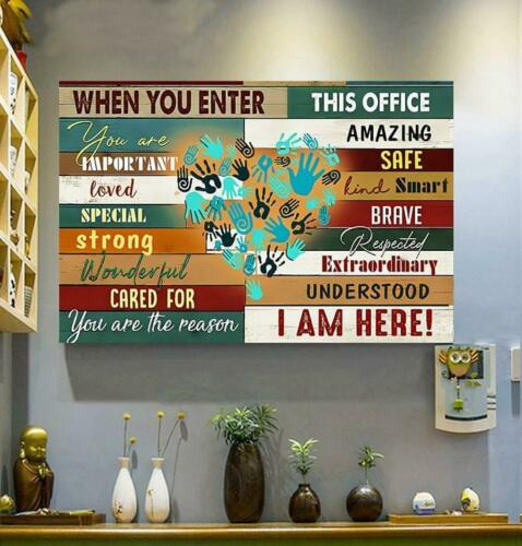 When You Enter This Office You Are Amazing Important Safe Canvas 0.75in Framed