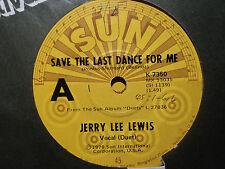 """Jerry Lee Lewis """"Save The Last Dance For Me"""" SUN 1978 JIMMY ELLIS Oz 7"""""""