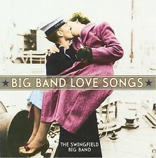 Big Band Love Songs by The Swingfield Big Band (CD, 2008, Reflections)