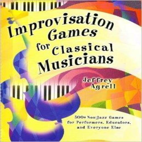 Improvisation Games for Classical Musicians