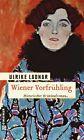 Wiener Vorfrühling von Ulrike Ladnar (2013, Taschenbuch)
