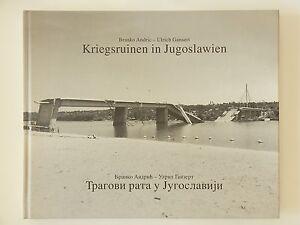 Kriegsruinen-in-Jugoslawien-Branko-Andric-Ulrich-Gansert