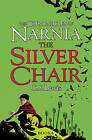 The Silver Chair (the Chronicles of Narnia, Book 6) by C. S. Lewis (Paperback, 2009)