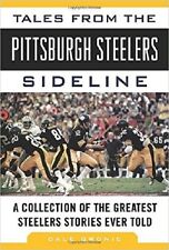 nfl book TALES FROM THE PITTSBURGH STEELERS SIDELINE.AMERICAN football