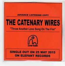 (GE413) The Catenary Wires, Throw Another Love Song On The Fire - 2015 DJ CD