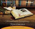 A Cookbook Conspiracy by Kate Carlisle (CD-Audio, 2013)