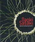 Naoki Sasaki, Japanese Contemporary Floral Art by Ryusaku Matsuda, Naoki Saski (Hardback, 2009)