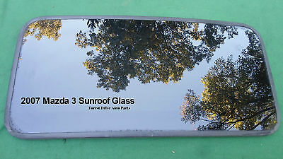 2009 MAZDA 3 OEM FACTORY YEAR SPECIFIC SUNROOF GLASS PANEL   FREE SHIPPING!
