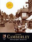 Camberley: Photographic Memories by Ken Clarke (Paperback, 2000)