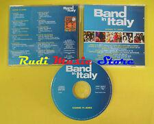 CD BAND ITALY COME TI AMO compilation PROMO 03 STADIO RIGHEIRA TAZENDA (C8)