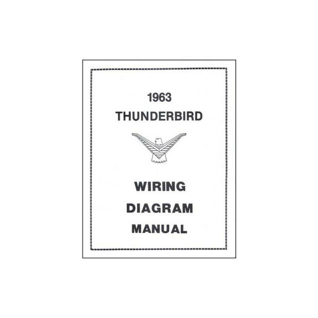 1963 Thunderbird Wiring Diagram Manual  17 Pages 66