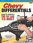 Chevy Differentials How to Rebuild the 10- and 12-Bolt by Jefferson Bryant (Paperback, 2015)