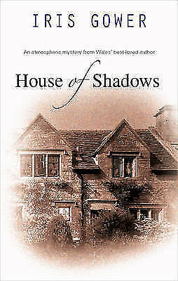 Gower, Iris, House of Shadows, Very Good Book