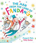 The Man from the Land of Fandango by Margaret Mahy (Paperback, 2013)