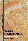 The Transfer of Wallpaintings: Based on Danish Experience by Isabelle Brajer (Paperback, 2002)