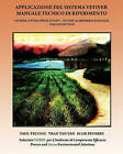 Applicazione del Sistema Vetiver Manuale Tecnico Di Riferimento: Vetiver System Applications - Technical Reference Manual - Italian Edition by Dr Paul Truong (Paperback / softback, 2010)
