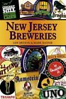 Breweries: New Jersey Breweries by Mark Haynie and Lew Bryson (2008, Paperback)