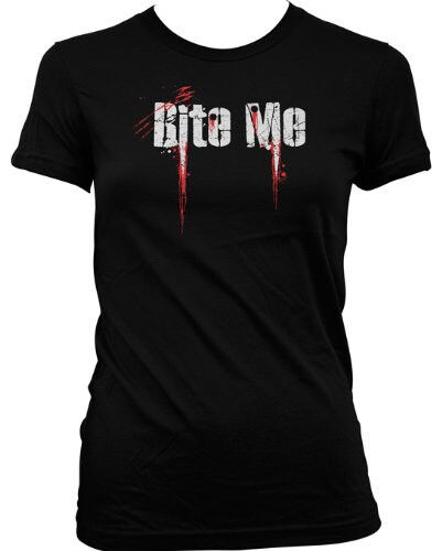 Bite Me Hot Vampire Teeth Blood Funny Bitchy Rude Mean Funny LOL Juniors T-shirt