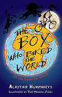 The Boy Who Biked the World: On the Road to Africa by Alastair Humphreys (Paperback, 2011)