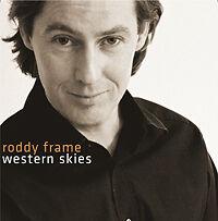 Roddy Roddy Frame TIN 901 recording mediums Western Skies; Frame