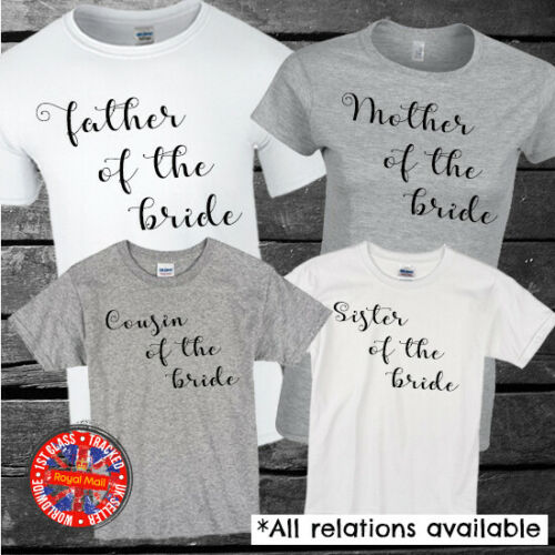 Mother of the Bride Wedding T-shirts Big Day Father All Relatives Gifts