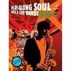 Play-Along Soul with a Live Band! - Alto Sax (Book and CD) by Omnibus Press (Paperback, 2008)