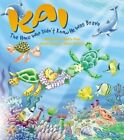Kai The Honu Who Didn't Know He Was Brave 9781566477550 by Mora Ebie Hardback
