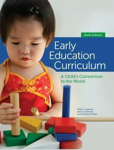 Early Education Curriculum: A Child's Connection to the World. 4
