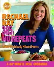 Rachael Ray 365 : No Repeats - A Year of Deliciously Different Dinners by Rachael Ray (2005, Paperback)