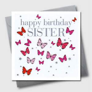Image Is Loading Greetings Cards Butterflies Luxury Embossed Sister Birthday Greeting
