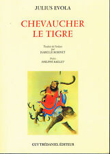 Livre: Julius Evola: chevaucher le tigre. guy tredaniel 2002