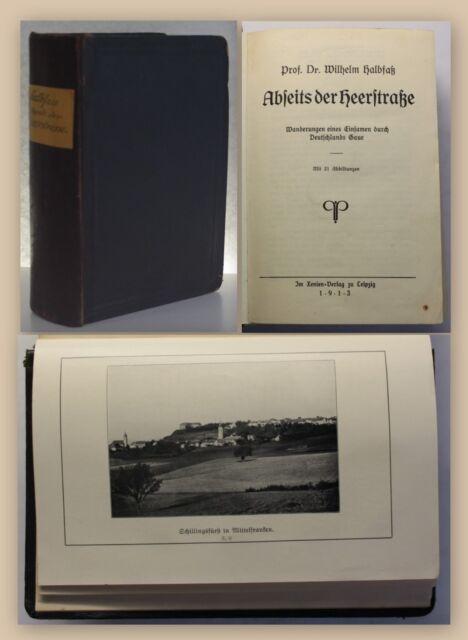 Halbfaß Abseits der Heerstraße 1913 Landeskunde Wanderung Deutschland xy
