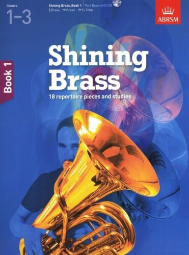 Shining Brass ABRSM CD /& Accompaniment Options Books 1,2 Repertoire /& Studies