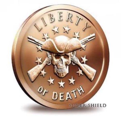 1x Silver Shield ~ Liberty or Death ~ 1 oz .999 Pure Solid Copper Art//Round