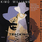 Tracking by Kimo Williams (CD, Oct-2001, LBM)