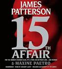 15th Affair by James Patterson, Maxine Paetro (CD-Audio, 2016)