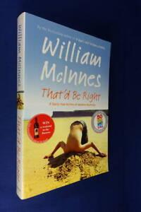 THAT'D BE RIGHT William McInnes A FAIRLY TRUE HISTORY OF MODERN AUSTRALIA LgPb