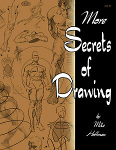 MORE-SECRETS-OF-DRAWING-How-To-DIY-Figure-Drawing-Art-Book-by-Mike-Hoffman