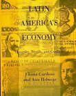 Latin America's Economy: Diversity, Trends, and Conflicts by Ann Helwege, Eliana A. Cardoso (Paperback, 1995)