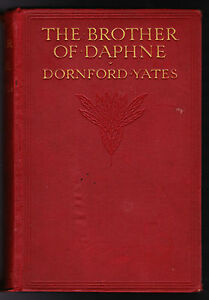 Dornford-Yates-The-Brother-of-Daphne-1st-1st-Author-039-s-First-Book-1914-Rare