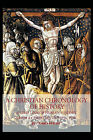 A Christian Chronology of History: A Time Line of Human History from A Christian Prospective by God's Friend (Paperback, 2011)