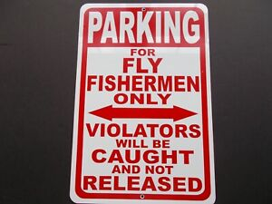 Aluminum-Parking-for-Fly-Fishermen-Only-Sign