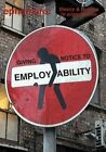 Giving notice to employability (ephemera vol. 13, no. 4) by MayFly (Paperback, 2013)