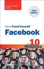 Sams Teach Yourself Facebook in 10 Minutes by Sherry Kinkoph Gunter (2012,...