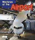 Machines at the Airport by Sian Smith (Hardback, 2013)