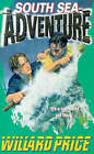 South Sea Adventure by Willard Price (Paperback, 1993)