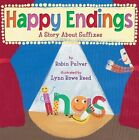 Happy Endings: A Story about Suffixes by Lynn Rowe Reed, Robin Pulver (Paperback / softback, 2012)