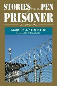 Stories-from-the-Pen-of-a-Prisoner-Paperback-by-Stockton-Marcus-A-Brand-N
